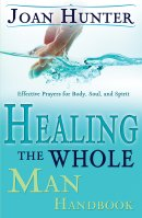Healing The Whole Man Handbook Pb