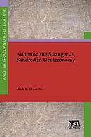 Adopting the Stranger as Kindred in Deuteronomy