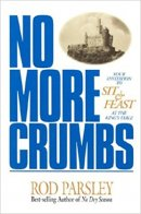 No More Crumbs: Your Invitation to Sit & Feast at the King's Table