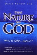 The Nature of God: Who Is God... Really