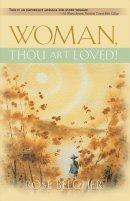 Woman Thou Art Loved