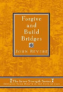 Forgive and Build Bridges: Finding Your Worth in the Eyes of God