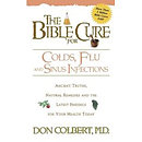 The Bible Cure for Cold, Flu, and Sinus Infections
