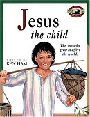 Jesus the Child: The Boy Who Grew to Affect the World