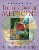 Exploring The History Of Medicine Pb