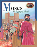 Moses: The Deliverance of Israel and God's Commands