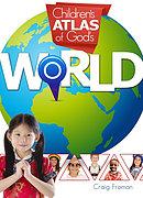 Children's Altas Of God's World
