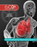 The Breathtaking Respiratory System Hardback