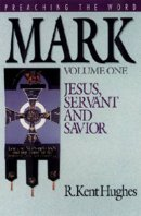Mark Vol. 1: Preaching the Word