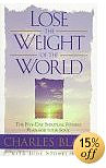 Lose the Weight of the World
