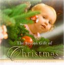 The Joyous Gift of Christmas: Images of Life Celebrations