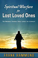 Spiritual Warfare for Lost Loved Ones