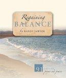 Regaining Balance : 91 Days Of Prayer And Praise