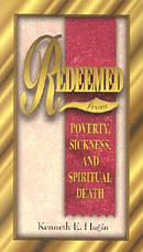 Redeemed : From Poverty Sickness And Spiritual Death