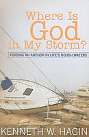 Where Is God In My Storm