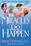 Miracles Do Happen: God Can Do the Impossible