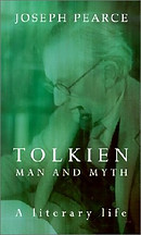 Tolkien: Man and Myth, a Literary Life