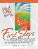 First Steps for the New Christian: Following God