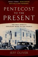 Pentecost to the Present Book Three