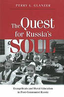 The Quest for Russia's Soul