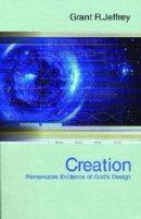 Creation : Remarkable Evidence Of Gods Design