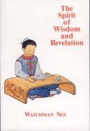 Spirit Of Wisdom And Revelation, The