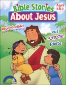 Bible Stories About Jesus Ages 2-3