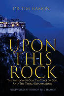 Upon This Rock: The Kingdom of God, the Voice of God, and the Third Reformation