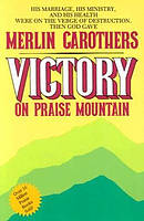 Victory on Praise Mountain