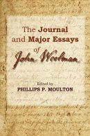 The Journal and Major Essays of John Woolman