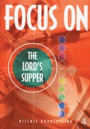 Focus on the Lord's Supper