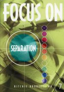 Focus on Separation