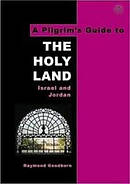 A Pilgrim's Guide to The Holy Land