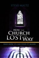 How the Church Lost the Way