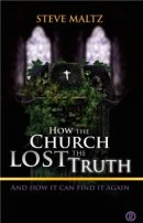How the Church Lost the Truth
