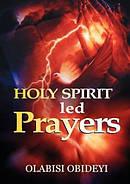Holy Spirit Led Prayers
