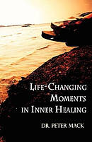 Life Changing Moments in Inner Healing