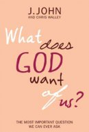 What Does God Want of Us