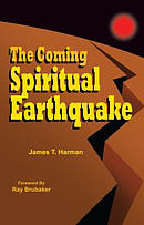 The Coming Spiritual Earthquake: Another Perspective of the Coming Raptures