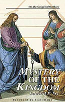 Mystery of the Kingdom : Gospel of Matthew Kingdom Studies
