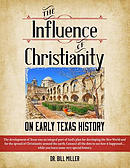 The Influence of Christianity on Early Texas History