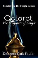 Qetoret: The Fragrance of Prayer