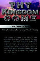 Thy Kingdom Come Volumes I And Ii