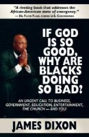 If God Is So Good Why Are Blacks Doing So Bad