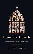 Loving The Church Pb