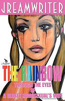 The Rainbow Through the Eyes of a Closet Homosexual's Wife