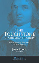 The Touchstone of Christian Sincerity: Or the Trial of True and False Religion