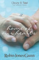 Home of Our Hearts (Christy & Todd: The Married Years V2)
