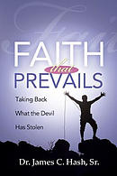 Faith That Prevails: Taking Back What the Devil Has Stolen
