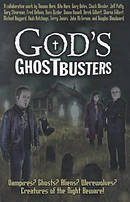 Gods Ghostbusters : Vampires Ghosts Aliens Werewolves Creatures Of The Nigh